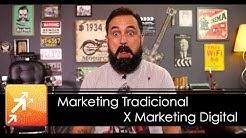 Marketing Tradicional X Marketing Digital