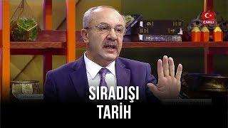 Sıradışı Tarih - Turgay Güler   Mehmet Çelik   10 Aralık 2019