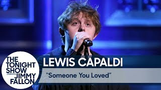 Download lagu Lewis Capaldi: Someone You Loved