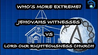 What Is Lord Our Righteousness Church? How Are Jehovahs Witnesses Different?