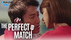 The Perfect Match - EP 18   Marry Me? [Eng Sub]