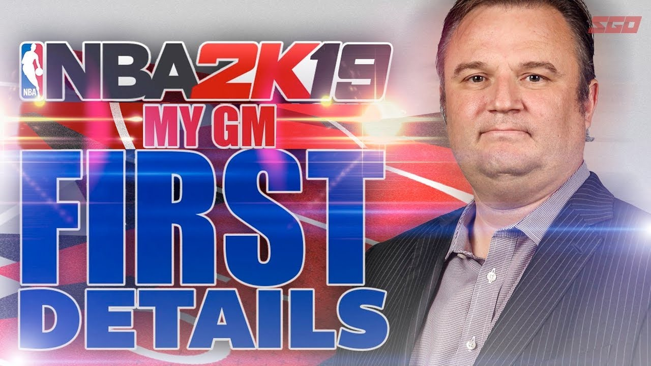 NBA 2K19 MYGM FIRST DETAILS!