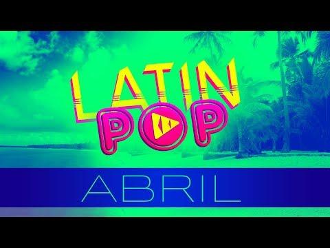 MIX ESTRENOS ABRIL 2019 / LATÍN POP ABRIL 2019 / MIX ESTRENOS 2019 / LO MAS NUEVO REGGAETON