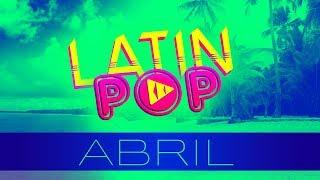 MIX ESTRENOS ABRIL 2019 LATIN POP ABRIL 2019 MIX ESTRENOS 2019 LO MAS NUEVO REGGAETON