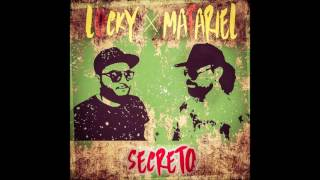 "Locky & Mafariel  2017 "" SECRETO """