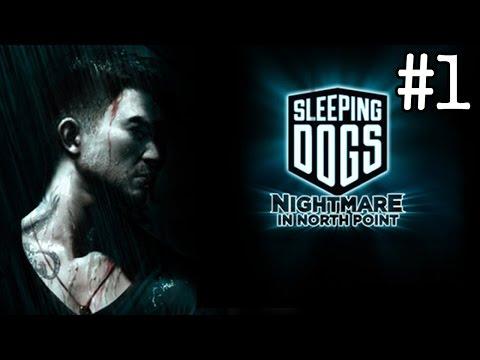 Sleeping Dogs Definitive Edition Cauchemar à North Point #1