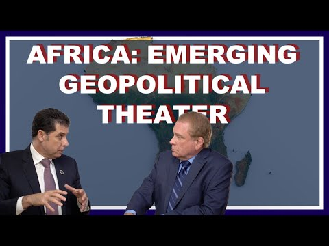 Africa: An Emerging Geopolitical Theater
