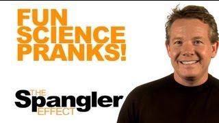 The Spangler Effect - Fun Science Pranks Season 02 Episode 04 thumbnail