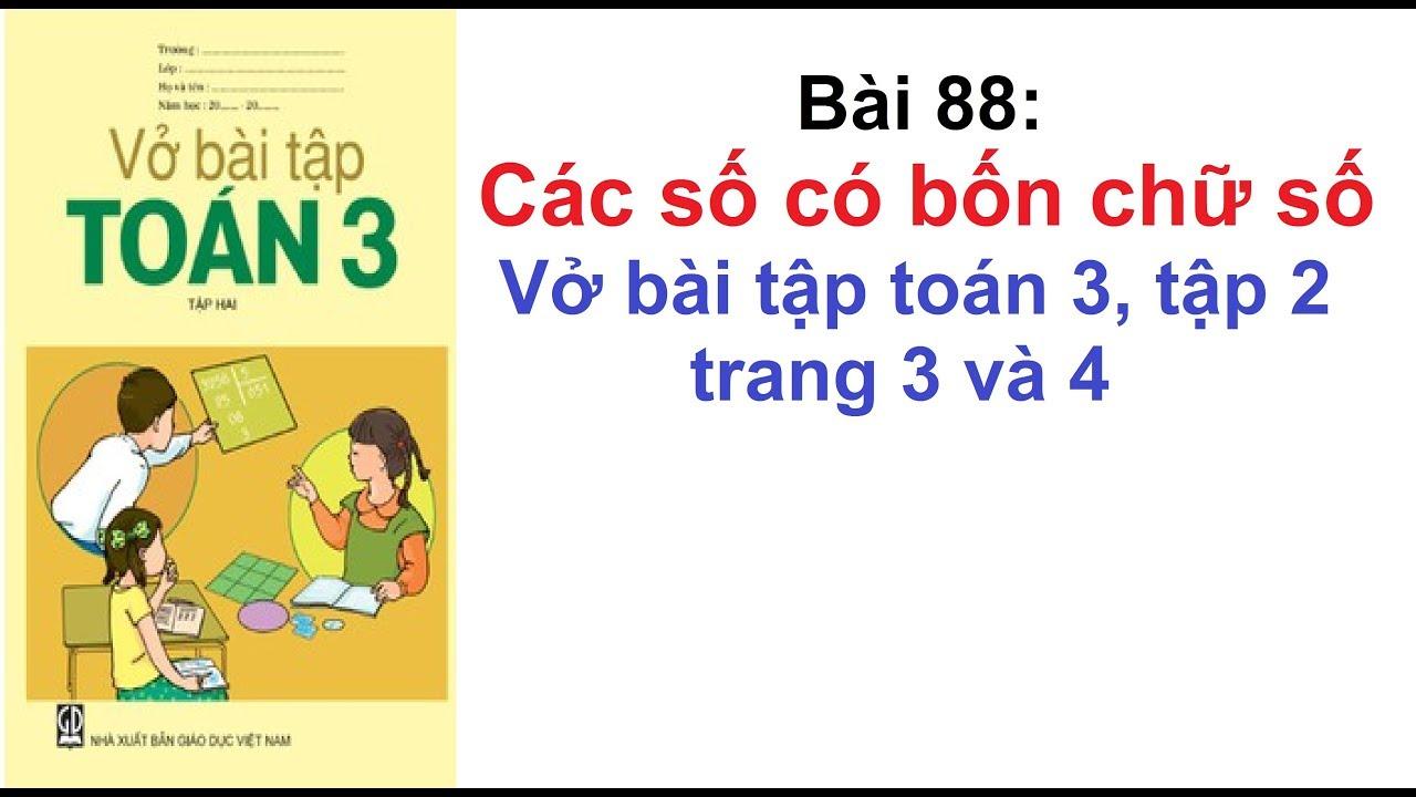 Vở bài tập toán 3 tập 2 – Bài 88 – Các số có bốn chữ số trang 3 và 4