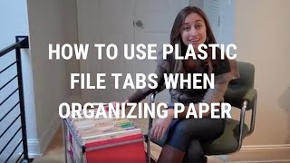 How To Use Plastic File Tabs When Organizing Paper