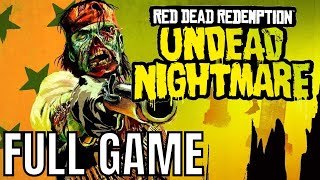 Red Dead Redemption: Undead Nightmare - Full Game Walkthrough (No Commentary Longplay)