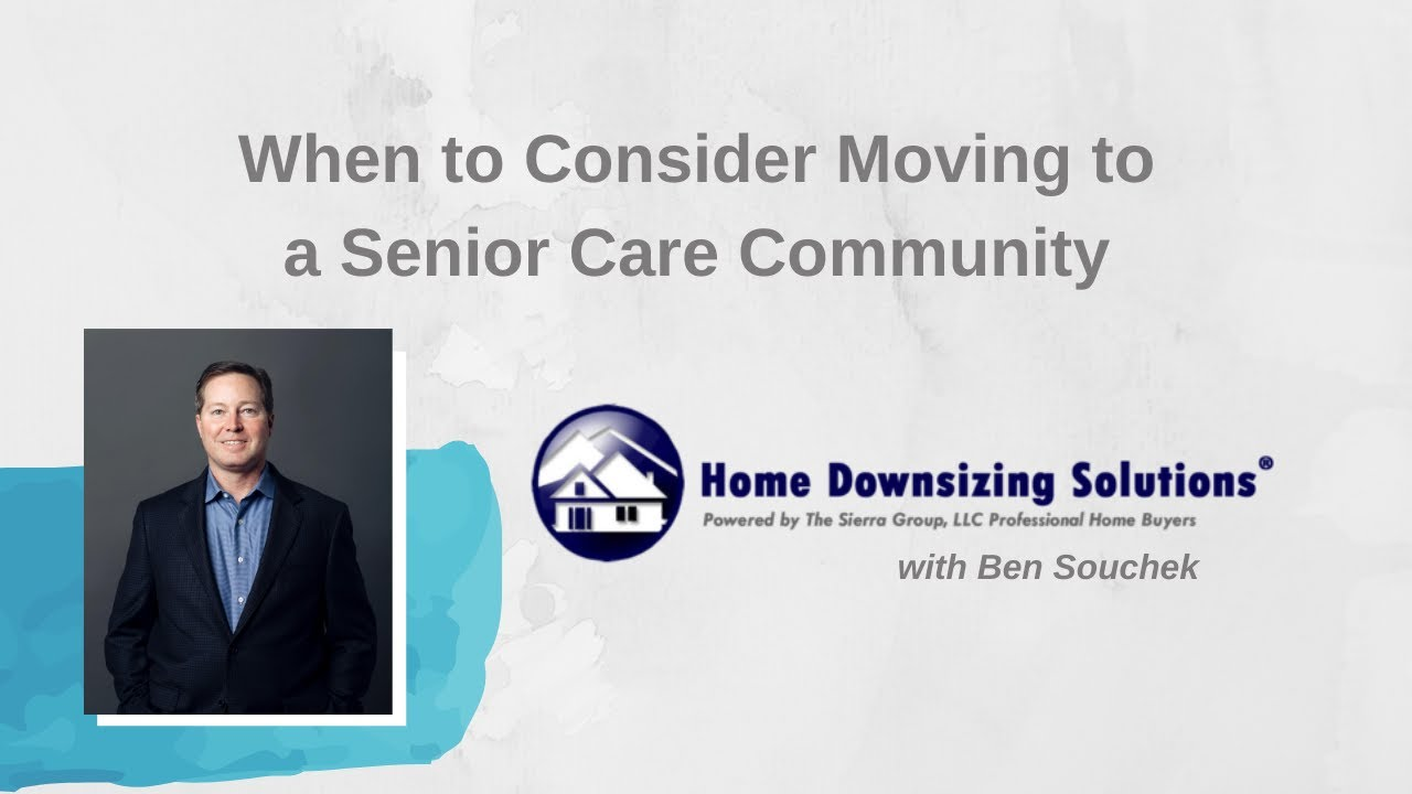 When to Consider Moving to a Senior Care Community
