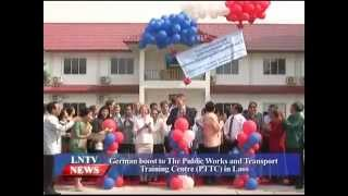 Lao NEWS on LNTV: German boost to The Public Works and Transport Training Centre in Laos.14/5/2015