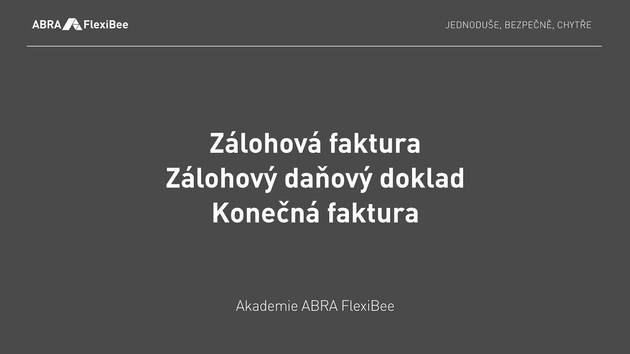 Akademie Zálohová Faktura Zálohový Daňový Doklad Konečná Faktura