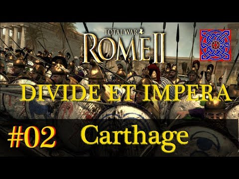 Protection Expired :: Total War Rome II (S2) - Divide Et Impera  1.2.2 - Carthage Gameplay ; # 02