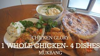 qt  chicken glory   1 whole chicken challenge 4 dishes   mukbang