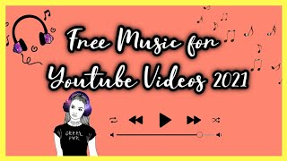 NO COPYRIGHT BACKGROUND MUSIC 2021 | FREE MUSIC FOR YOUTUBE VIDEOS
