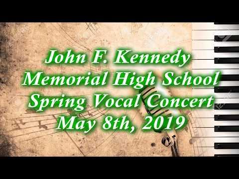 John F Kennedy High School Spring Vocal Concert: 2019