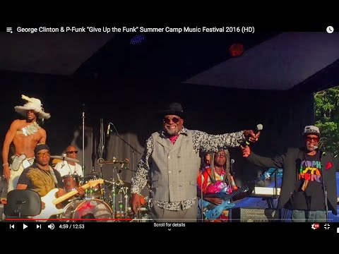 "George Clinton & P-Funk ""Give Up the Funk"" Summer Camp Music Festival 2016 (HD)"