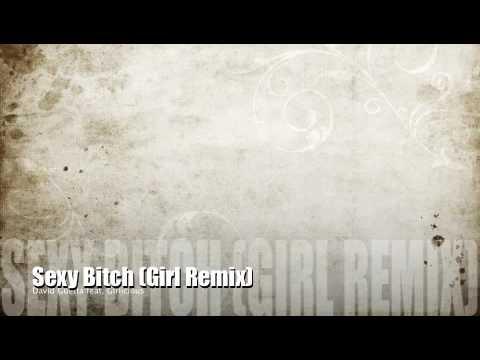 David Guetta feat. Akon - Sexy Bitch (Girl Remix)