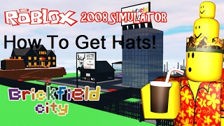 ROBLOX 2008 Simulator: How To Get All Hats In The Town