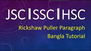 Download Video Rickshaw Puller Paragraph for JSC/SSC/HSC English 1st & 2nd Paper with Bangla Tutorial MP3 3GP MP4