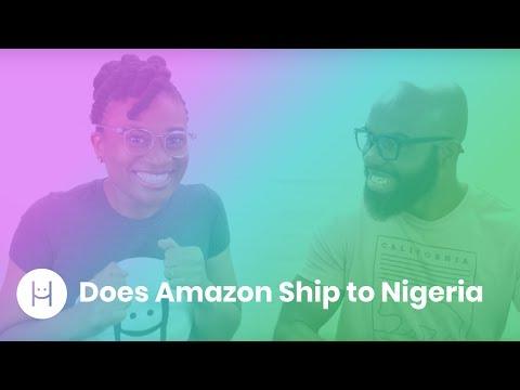Does Amazon Ship to Nigeria?