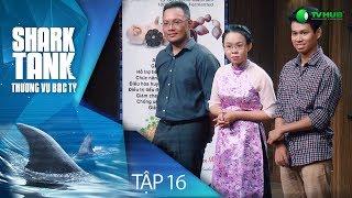 Shark Tank Việt Nam : Thương Vụ Bạc Tỷ Tập 16 Full HD