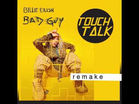 Billie Eilish - Bad Guy TouchTalk (Remake)