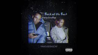 Famous Dex amp Rich The Kid - Back Of The Back Official Audio