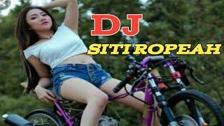 Download DJ SITI ROPEAH BANJAR || FULL BASS (selow)