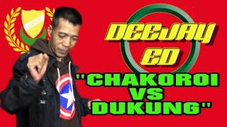 DJ ED Chakoroi VS Daun Dukung Lirik Video(Lagu Baru)