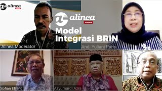 Alinea Forum - Model integrasi BRIN