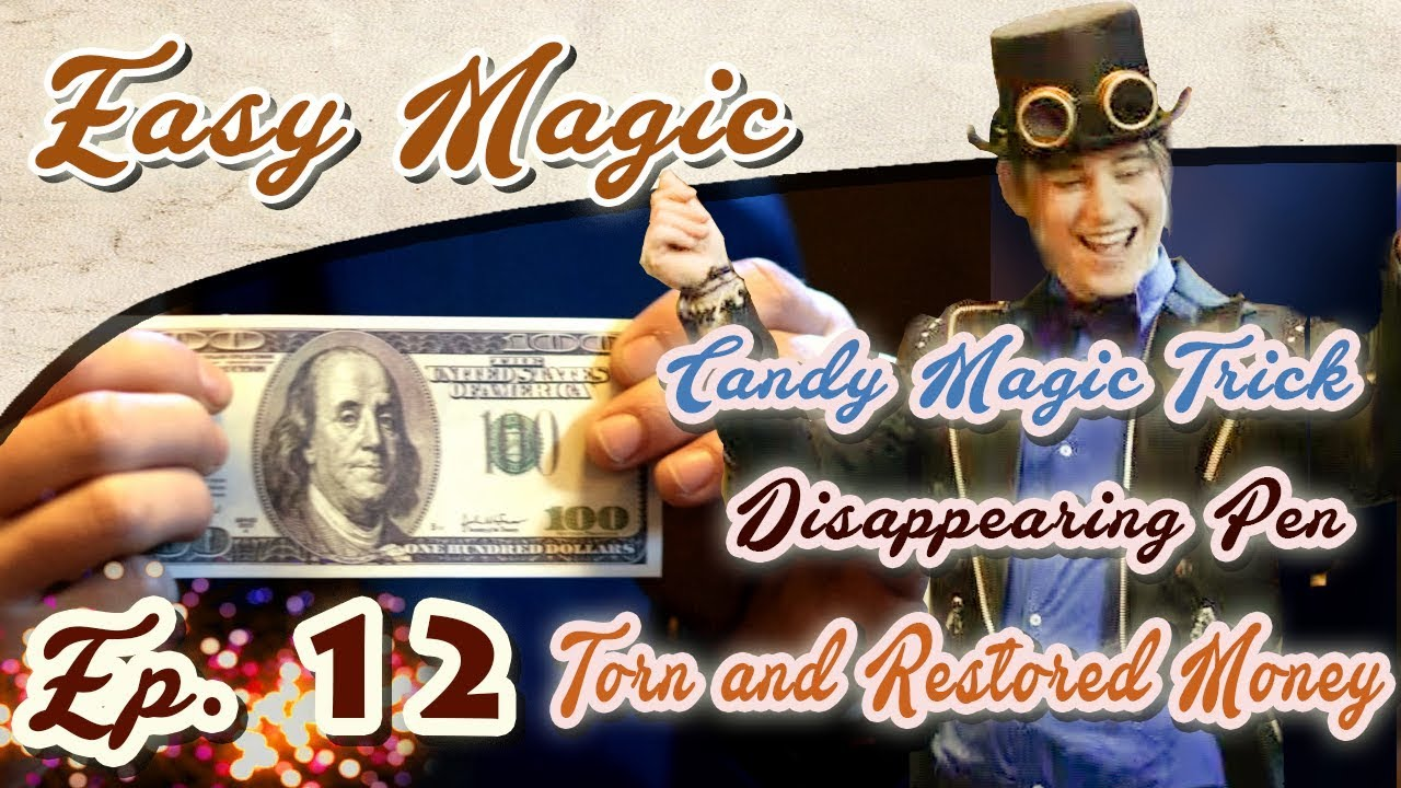 EASY MAGIC: Candy Magic Trick, Disappearing Pen, Torn and Restored Money