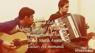 Ahmad Zahir Gar zulf praishanat