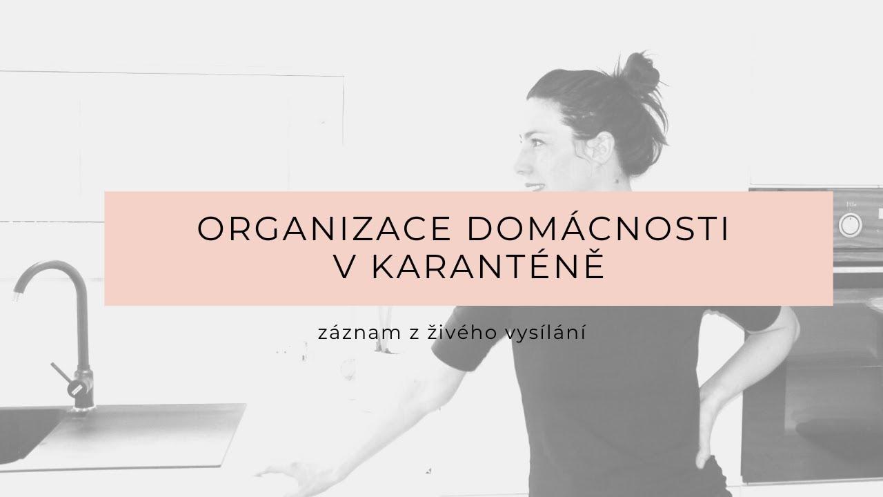 Organizace domácnosti v karanténě