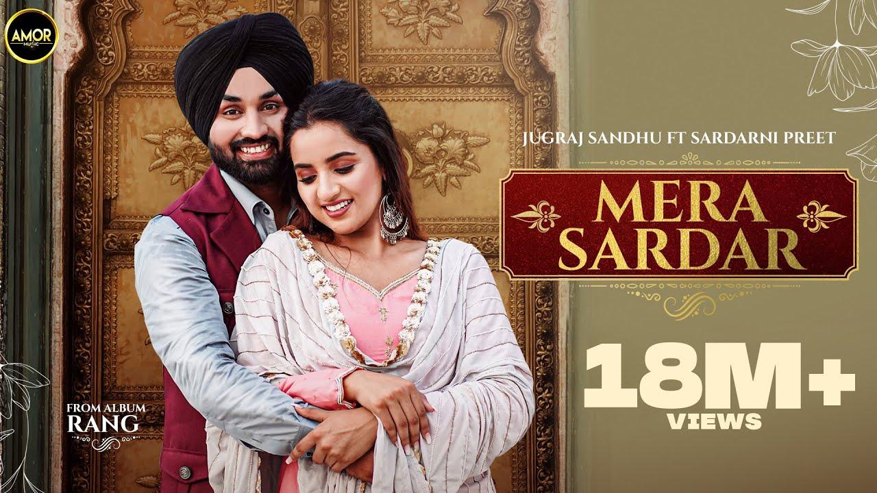Download Mera Sardar | Jugraj Sandhu Ft Sardarni Preet | Latest Punjabi Songs 2021 | New Punjabi Songs 2021