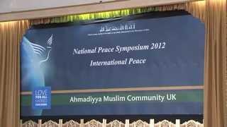Ahmadiyya Muslim UK Peace Symposium 2012