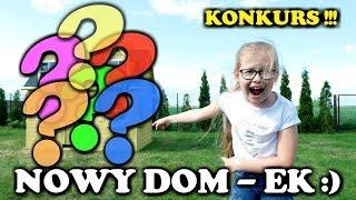 MÓJ NOWY DOM...EK :) + SUPER KONKURS