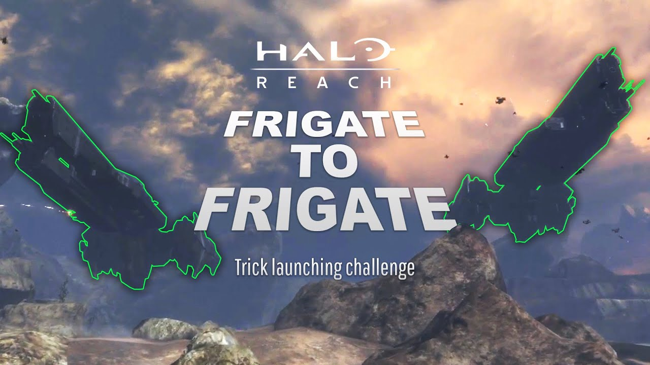 "Halo: Reach Tricks - ""Frigate to Frigate"" Trick Launching Challenge"