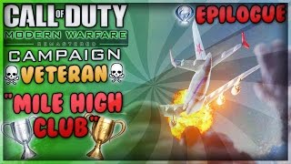 """Mile High Club"" on Veteran + Platinum Trophy - MWR Campaign Playthrough (Epilogue)"