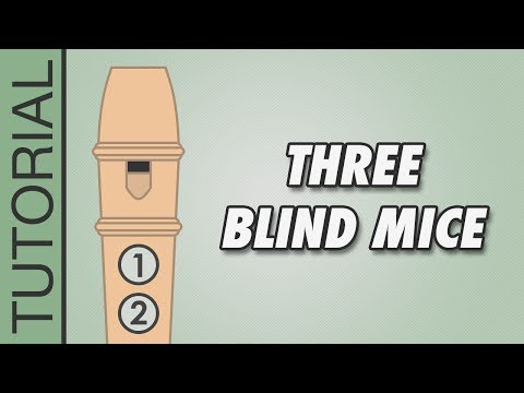 Three Blind Mice - Recorder Notes Tutorial - Easy Songs