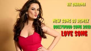 Hindi remix song 2018 || Bollywood Party Mix song || dj remix Hindi song