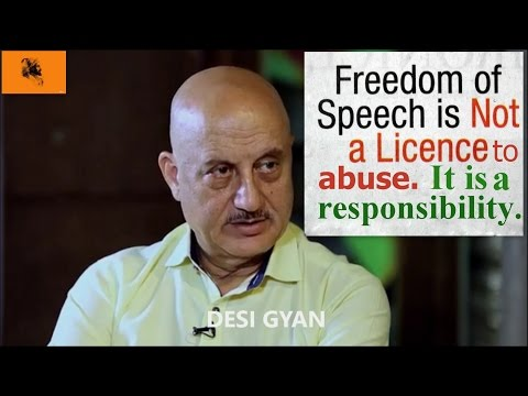 Freedom of Speech in India - Discussed in Detail by Anupam Kher