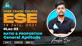 Free Crash Course ESE | By Anshu Sir | Ratio and Proportion | General Aptitude | ESE 2021