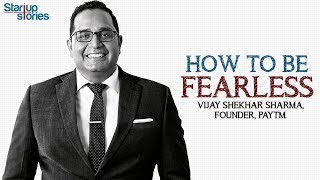 Vijay Shekhar Sharma Motivational Video | How to be Fearless | Inspirational Talks | Startup Stories