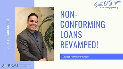 Non Conforming Loans Revamped  Ep 4: Lowest Monthly Payment