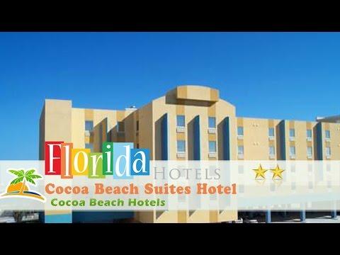 Cocoa Beach Suites Hotel - Cocoa Beach Hotels, Florida