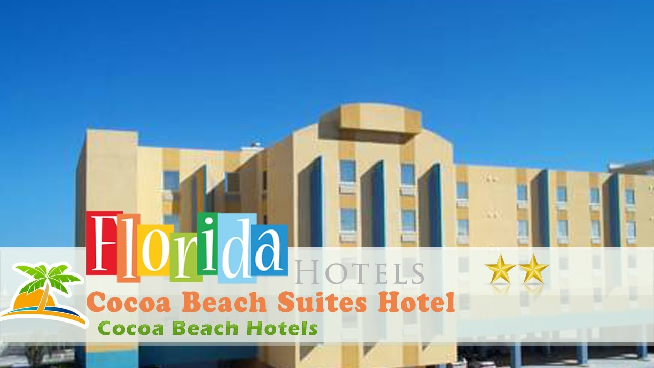 Cocoa Beach Suites Hotel Hotels Florida