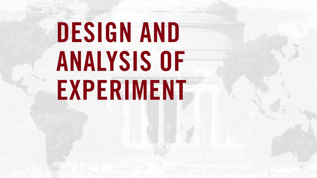 Design and Analysis of Experiments Course
